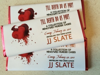"Photo of chocolate bars promoting JJ Slate's upcoming book ""Till Death Do Us Part"" (Coming February 28, 2015)"