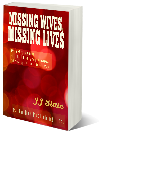 "Image of book by JJ Slate titled ""Missing Wives, Missing Lives"""